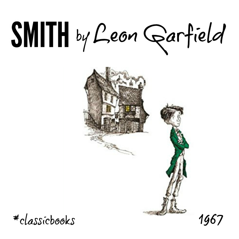 Classic kids books for 8 to 12s - Smith by Leon Garfield