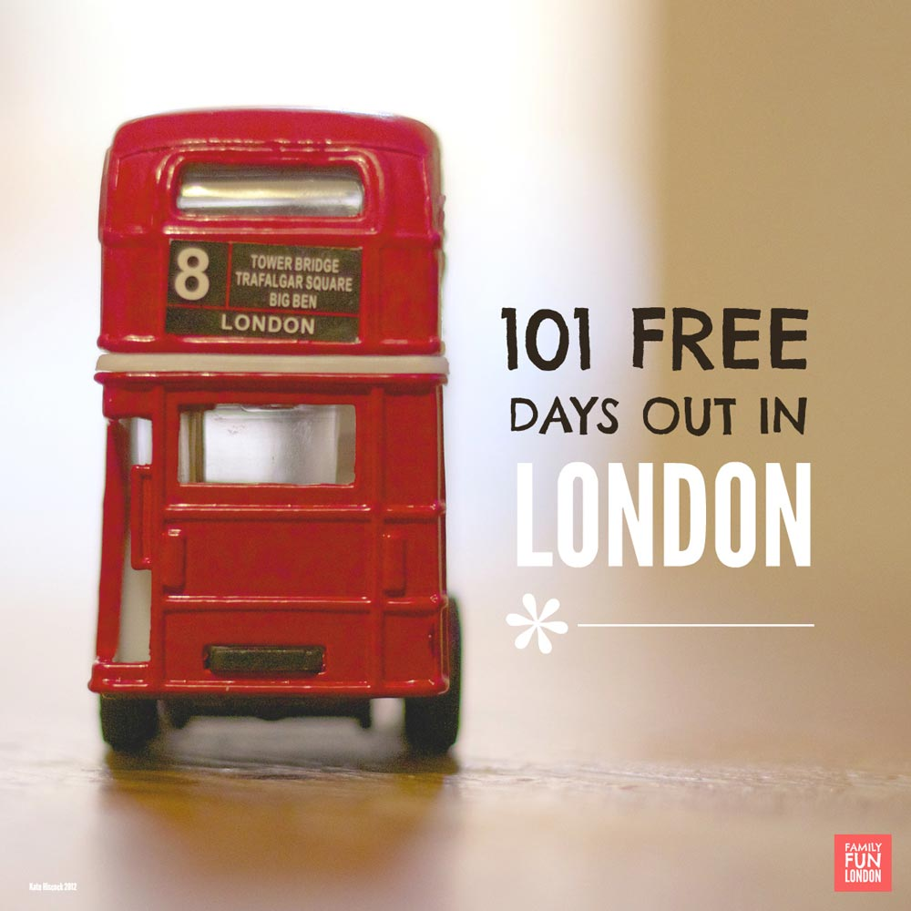 Free days out London - loads of cool days out in London for the whole family
