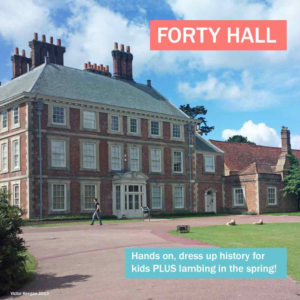 Forty Hall - historic house in north London where kids can dress up and get hands on with history