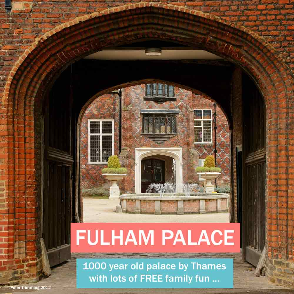Fulham Palace - one of the oldest historic houses in London, this Thameside palace in west London offers lots of free fun for the whole family