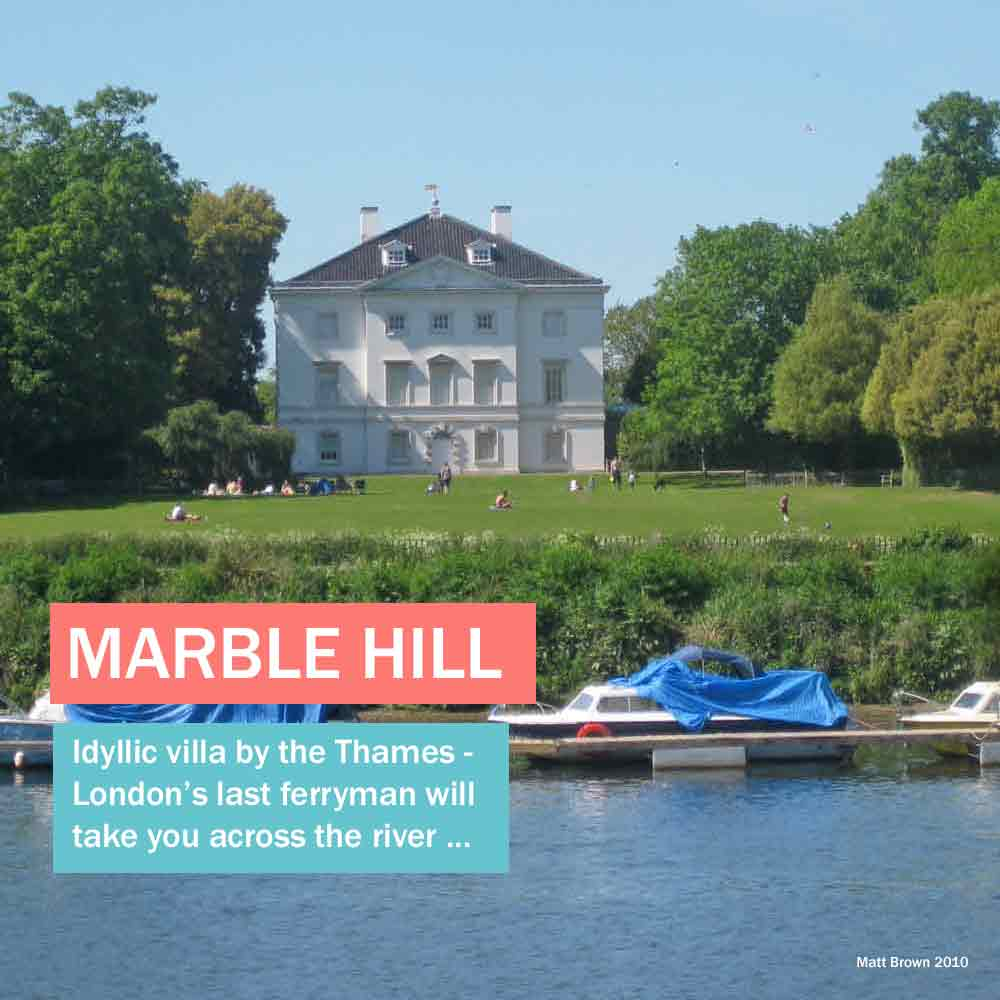 Marble Hill - idyllic historic house by the Thames in west London, London's last ferryman will take you across the river