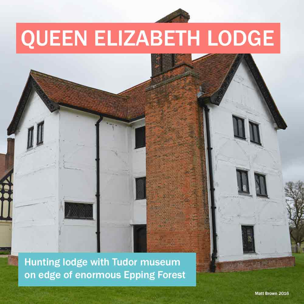 Queen Elizabeth Lodge - historic Elizabethan manor house with Tudor museum in east London right next to Epping Forest
