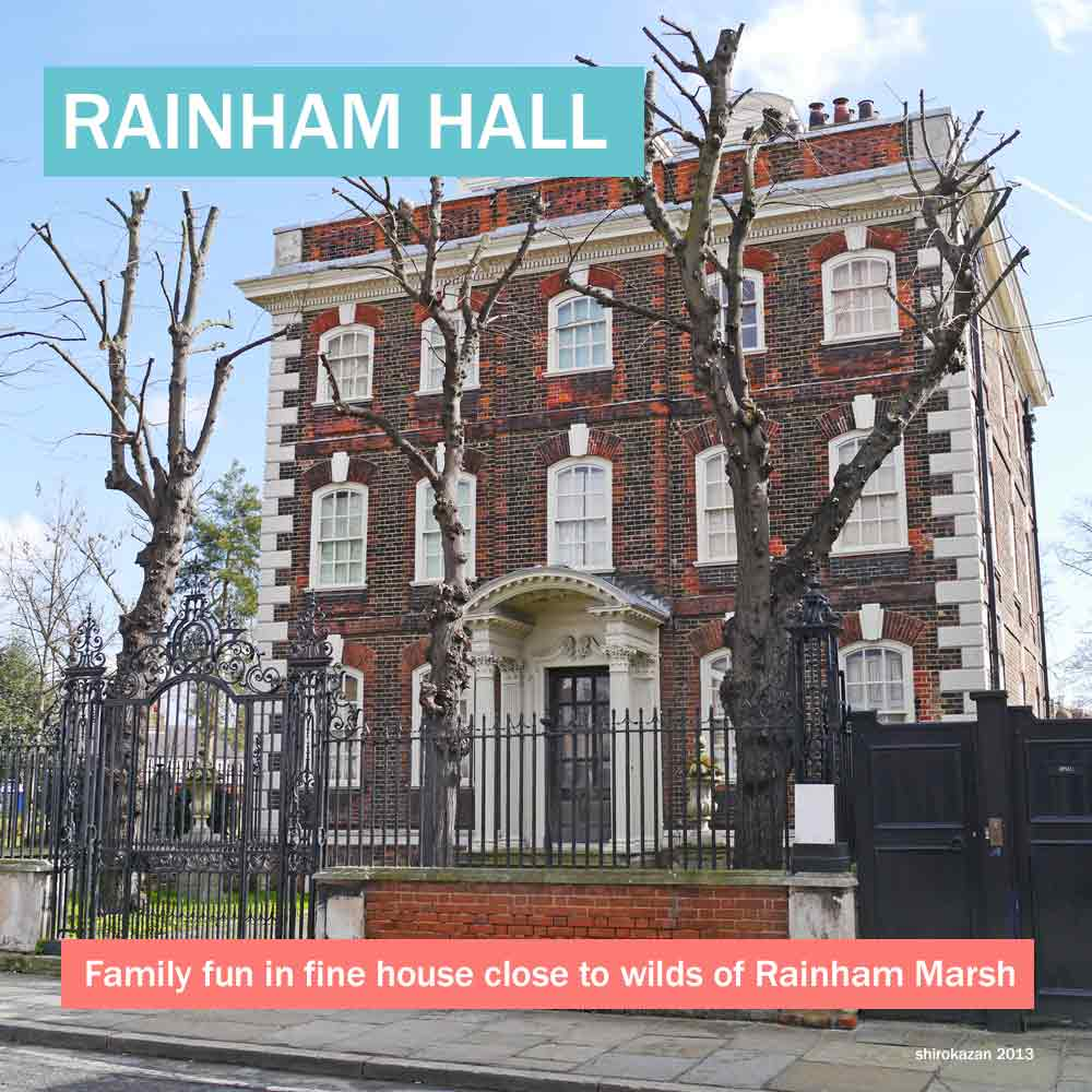 Rainham Hall - historic east London manor house close to the wilds of Rainham Marsh with lots of family activities