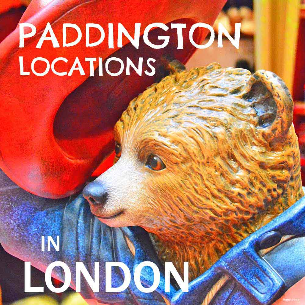 Paddington locations in London - have fun with your little Paddington fans exploring these key locations from the Paddington film