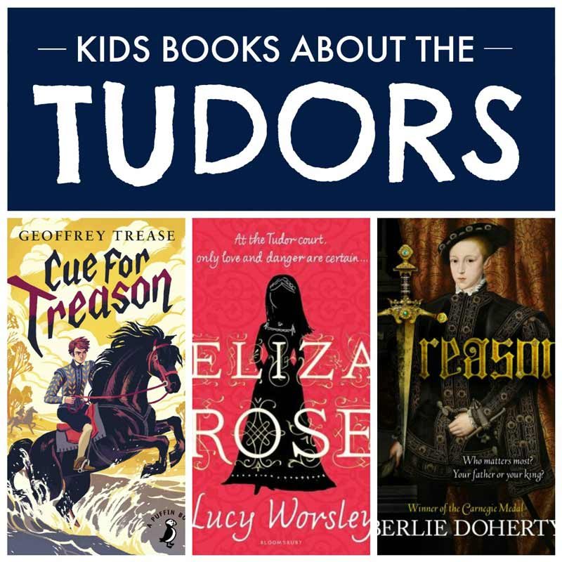 Kids books about the Tudors