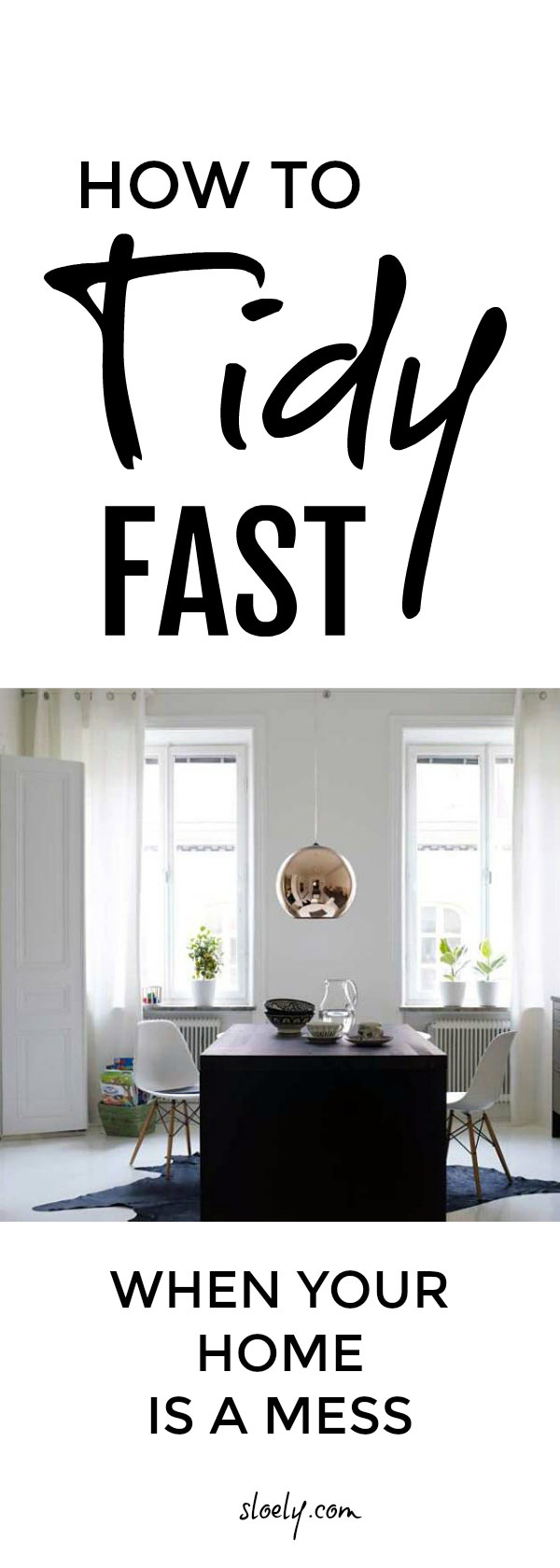 How to tidy fast when your home is a total mess ... #cleaning #declutter #organization