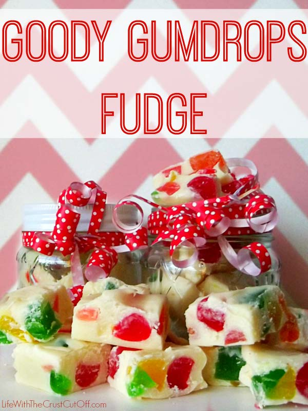 Goody gumdrops Christmas fudge