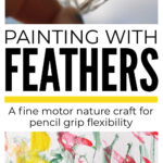 Fine Motor Feather Painting Nature Craft