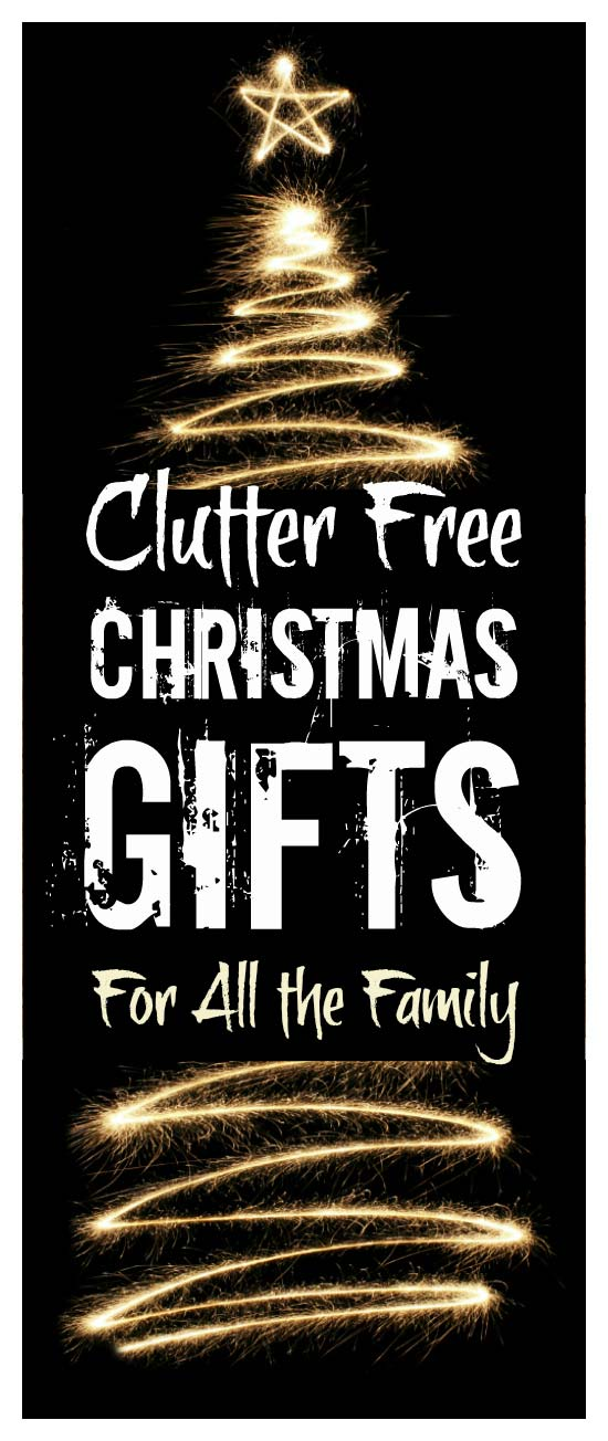 Clutter free gifts for Christmas for the whole family #declutter #Christmas