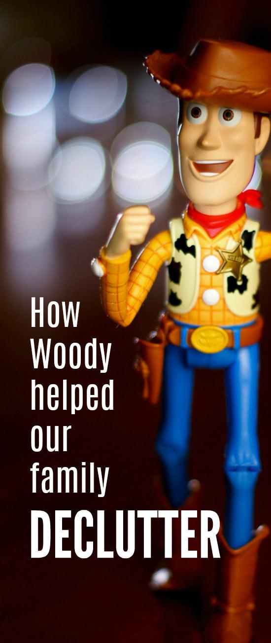 How Woody helped us declutter