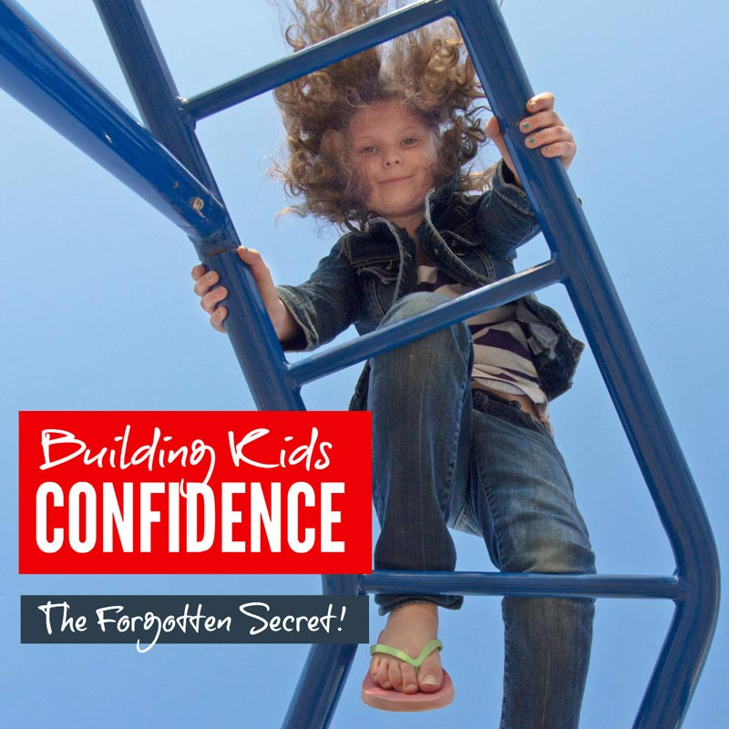 Building kids confidence - the forgotten secret #parenting #confidence