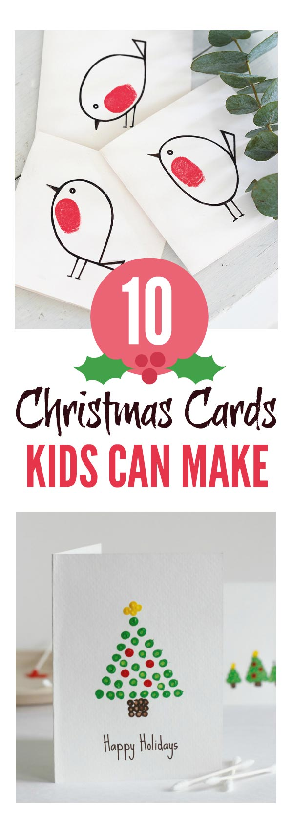Simple handmade Christmas Cards kids can make at home and in preschool and school with easy ideas for stamping, handprint, footprint and fingerprint cards and Nativity, Santa, Snowman and Reindeer themes #Christmas #Christmascards #Christmascrafts #Christmasideas