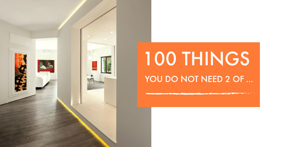 Over 100 things you do not need 2 of ... and certainly not 10! #declutter #livewithless #minimalist