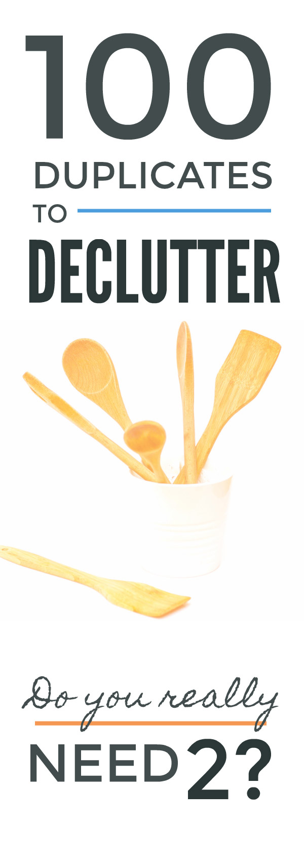 Use this big declutter list to clear easily all those things you're hoarding two or even ten of   #clutter #simple #organization #minimalism