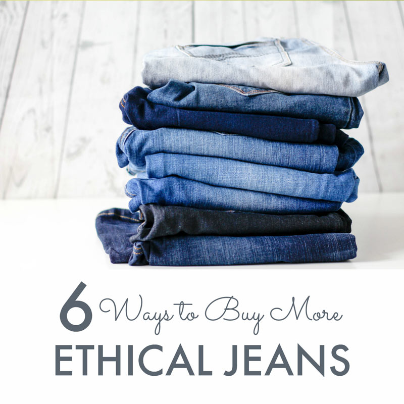 Ethical jeans that won't cost the earth ... a guide to buying organic cotton, fairtrade and fairwear jeans plus locally manufactured jeans made in the USA and made in Britain.