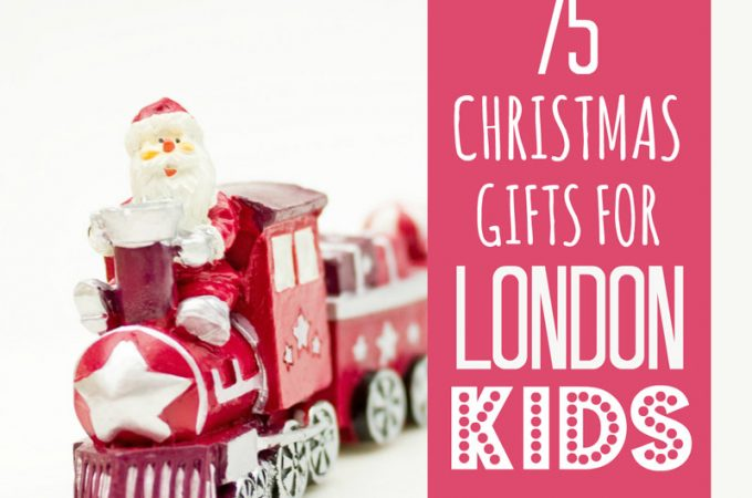 Big list of gifts for London kids