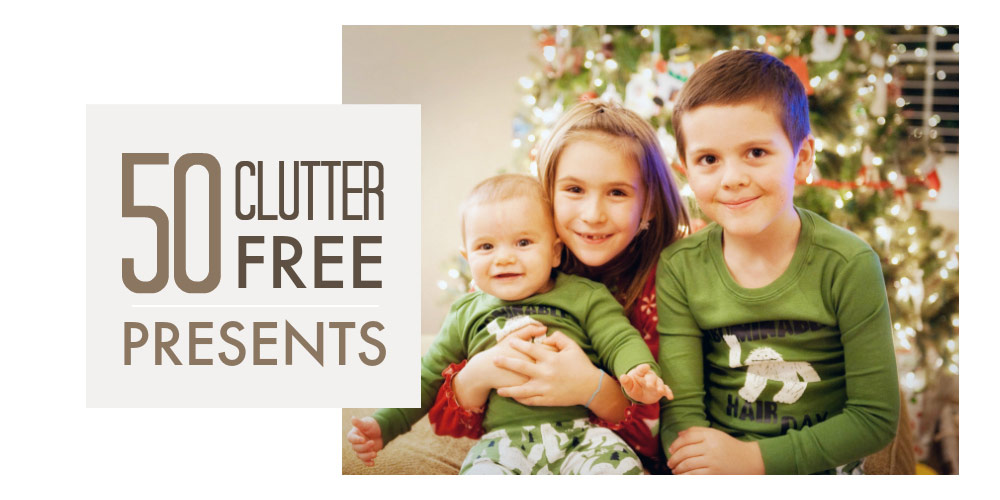 No clutter presents for kids