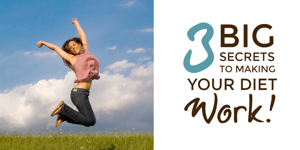 Make your diet work - 3 big secrets that will actually make your diet work #healthydiet