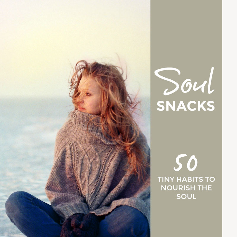 Soul snacks - 50 tiny habits to nourish our soul and protect us from our darker selves #habits #selfcare #healthhabits #stress