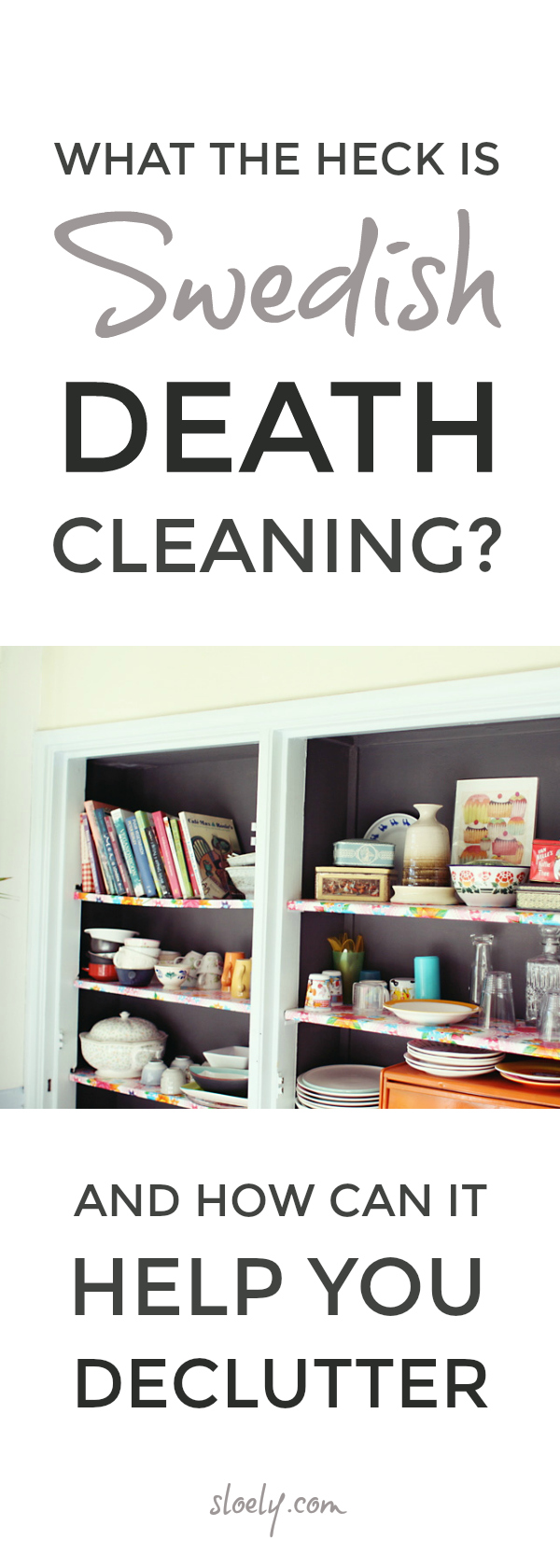 Declutter and organize your home and life when you're feeling overwhelmed with the latest ideas and tips from the best selling Swedish Death Cleaning book which will help you rise to the decluttering challenge and learn to live clutter free