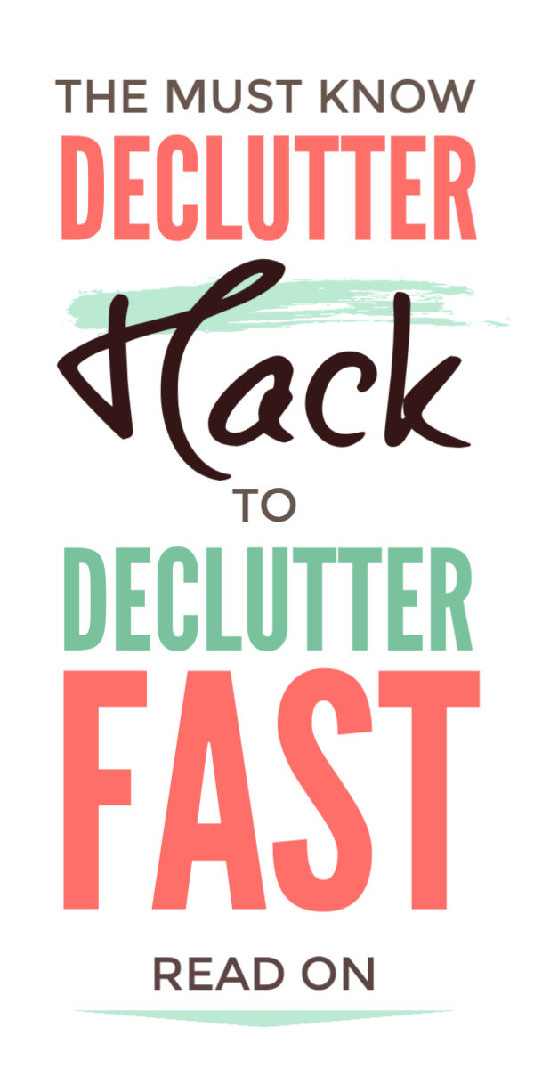 Declutter fast with this clever clutter free hack to declutter, simplify and organize your home. Say goodbye to your clutter, simplify and enjoy simple living and a more minimalist lifestyle #declutter #declutter #decluttering #declutteryourhome #declutteringtips #declutteringahouse #declutteringideas #clutter #clutterfree #clutterfreehome #clutterhelp #cluttertips #simpleliving #simplelife #minimalism #minimalist
