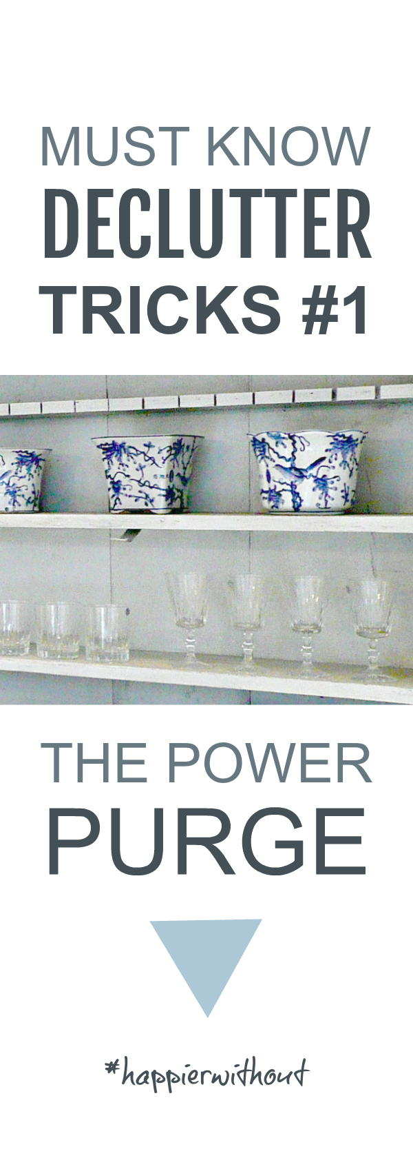 The power purge is a must know declutter trick that helps you clear clutter fast without getting overwhelmed #declutter #clutter #simplify #organize