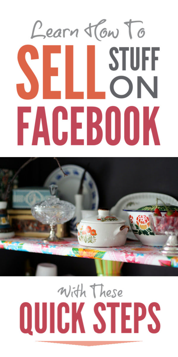 Learn how to sell stuff online on Facebook to make extra money fast with these quick selling tips and ideas that will help you make money from your forgotten clutter and declutter your home fast #makemoney #makemoneyonline #sellstuffonline #sellstufffacebook #clutter #declutter