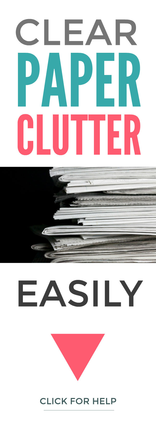 Clear paper clutter easily - declutter all your piles of paper with these simple step by step tips so you can focus on the important stuff that matters most #declutter #clutter #simplify #organize