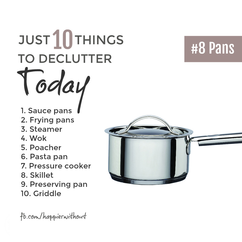 There are only so many cooking pans any one person can use at any one time. Pass on those you never use to someone who might ... #declutter #simplicity #minimal #organization #just10things #happierwithout