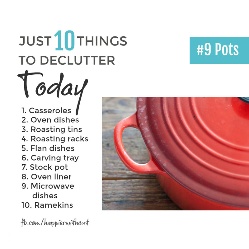 Unused pots take up so much space in the kitchen. Let them go and enjoy the freedom of cooking with less clutter around you ... #declutter #simplified #minimalist #just10things #happierwithout