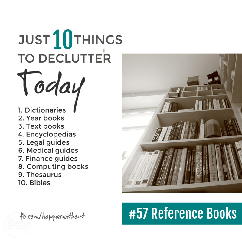 Declutter all those out of date reference books you don't need now everything is online and enjoy a clutter free home #declutter #clutterfreehome #decluttertips