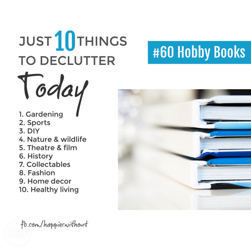 Declutter all those hobby books you've collected over the years and give yourself space to actually enjoy your hobby #declutter #clutterfreehome