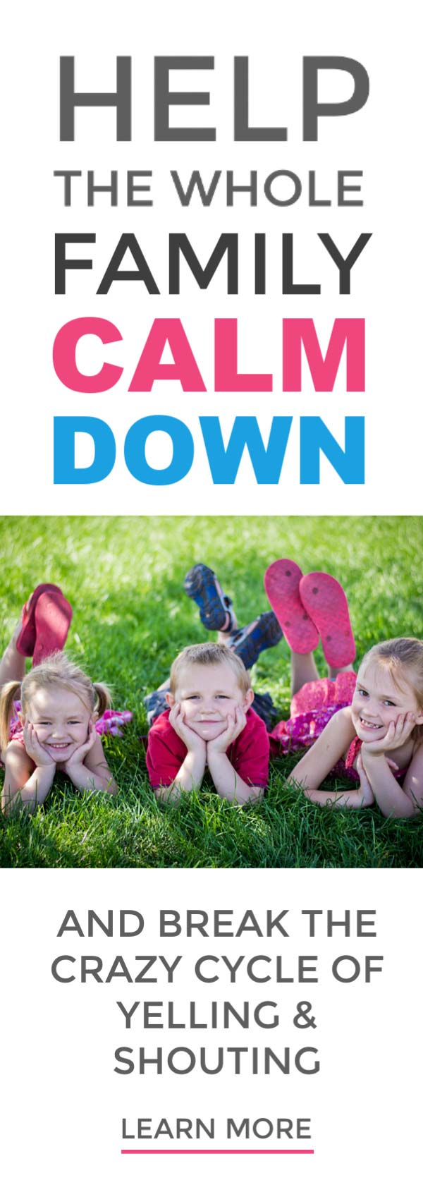 Stop family flare ups and help everyone calm down with these simple proven tips #families #parentinghacks #parenthood #parents #yelling #shouting #tantrums