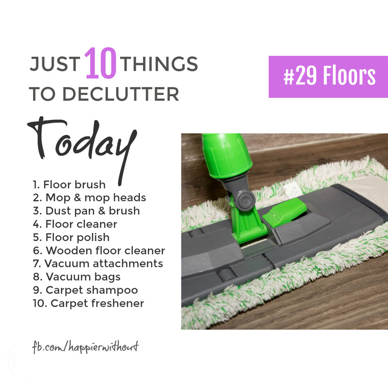 A mop. A brush. A vacuum cleaner. They're useful right. But do we really need all those whizzy attacments and fancy products? Will they really help us keep our floors clean? Or just clutter up the cupboards? Declutter some today ... #declutter #organize #cleaning