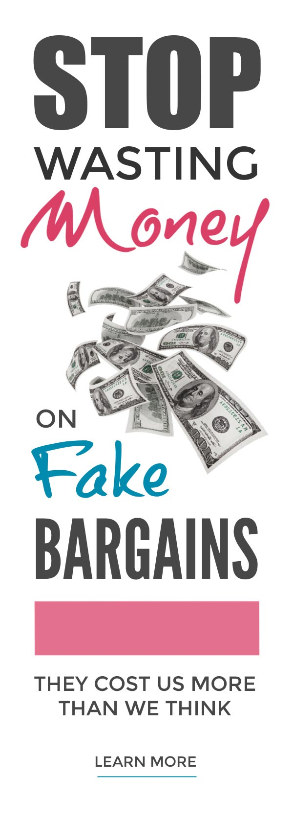 Stop wasting money on fake bargains costing your family a fortune ... #savemoney #moneysaving #wastemoney