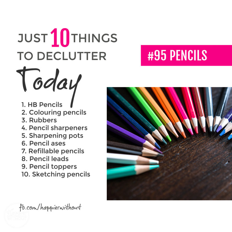 Declutter all those old pencils so you can actually find one when you need one