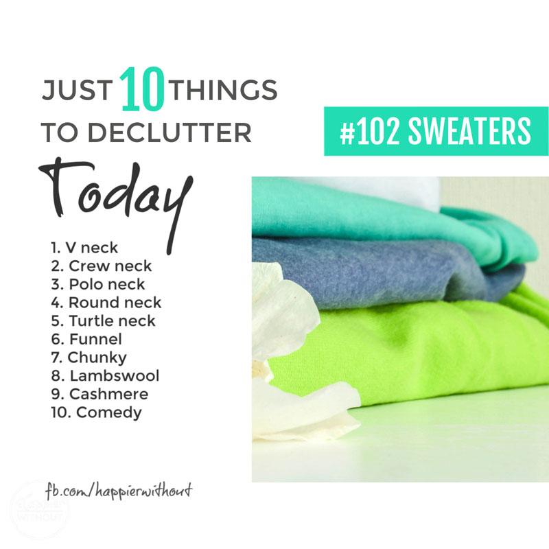 Declutter sweaters