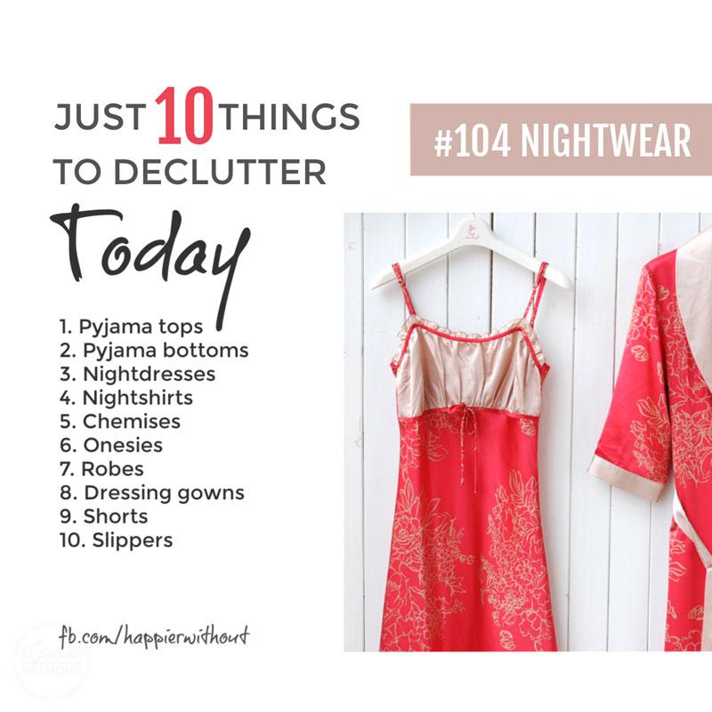 Declutter nightwear