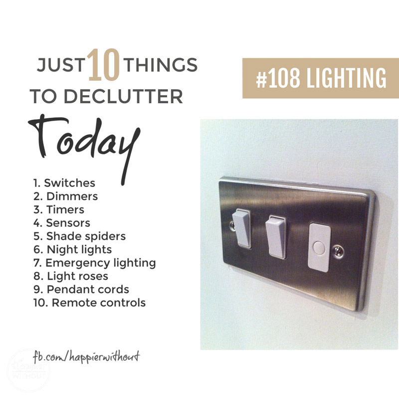 Declutter lighting