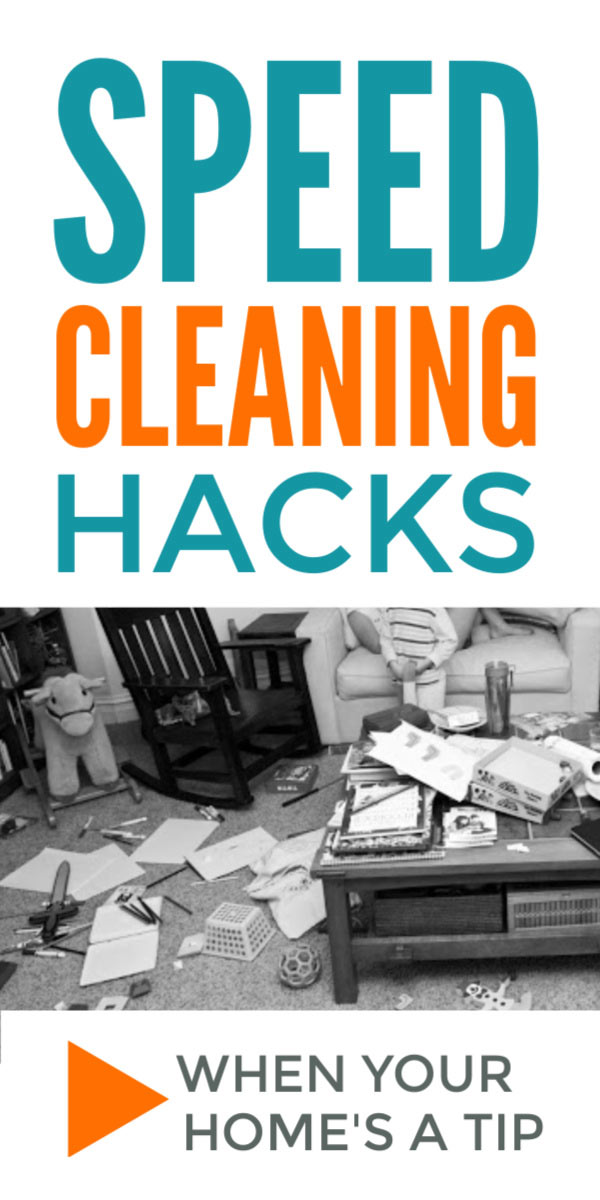 Speed cleaning hacks and tips plus a speed clean routine checklist to clear clutter and mess and clean your home including kitchens and bathroom when company is coming over #speedclean #cleaninghacks #cleaningroutine #cleaning #clutter #cleaninglist #cleaningchecklist