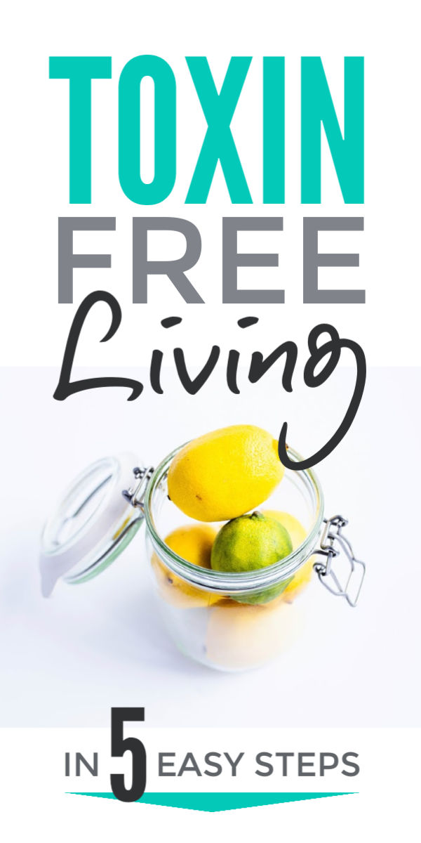 Simple tips for toxin free living to detox home & life with natural healthy food to cleanse your gut & DIY beauty products & household cleaners safe for the whole family. Simplify your home & declutter toxins from home & diet & enjoy the simplicity of eco friendly, green living #toxins #detox #nontoxic #greenliving  #ecofriendly #detoxdiet #simple #simplify #simpleliving #simplicity #declutter #naturalliving #naturalcleaning #naturalbeauty #guthealth #cleanse #greencleaning #toxinfree