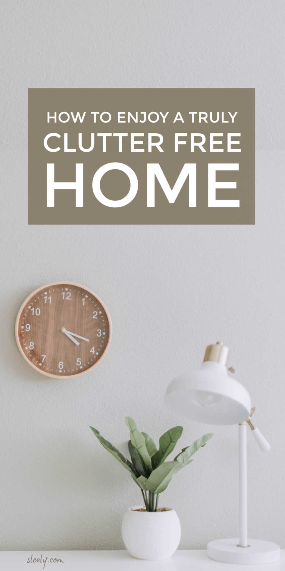 Simple Rules For A Clutter Free Home