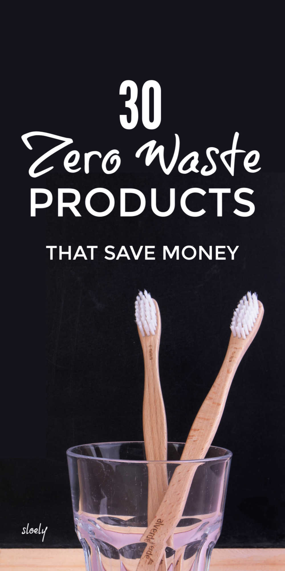 Zero Waste Products