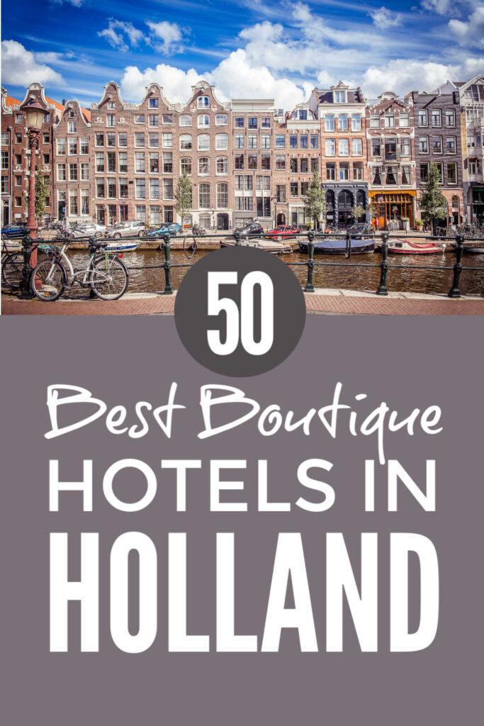Netherlands Boutique Hotels