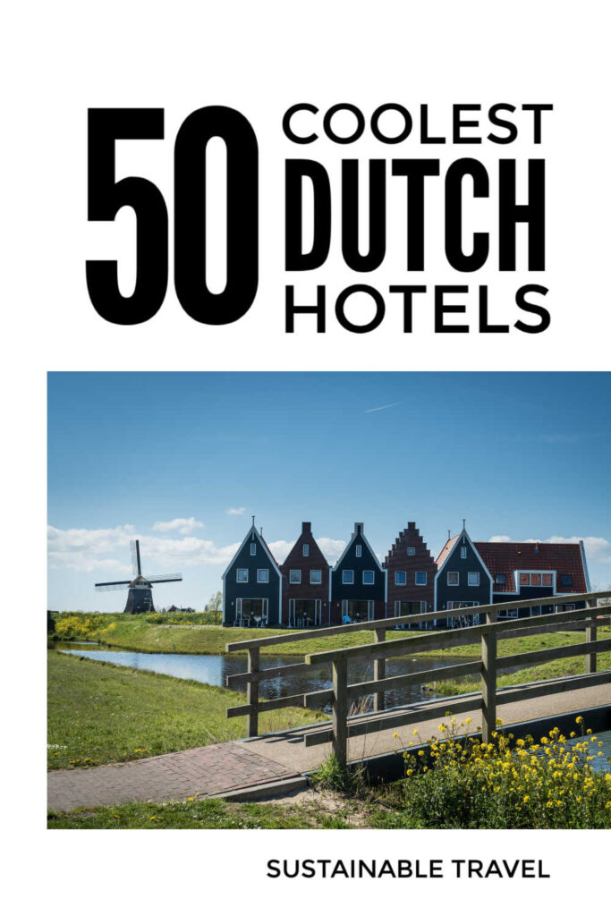 Dutch Boutique Hotels
