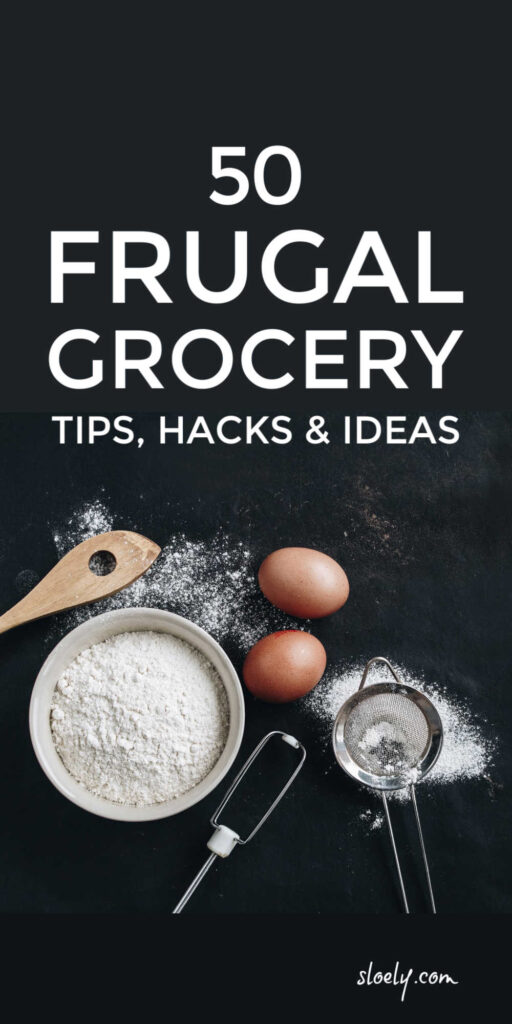 Extremely Frugal Food Tips, Hacks & Ideas