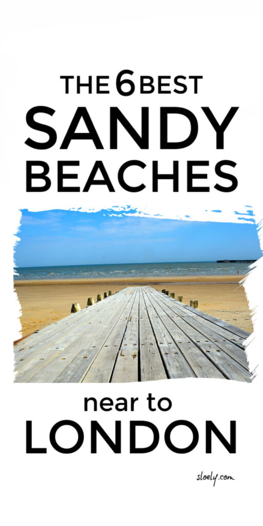 Best Sandy Beaches Near London