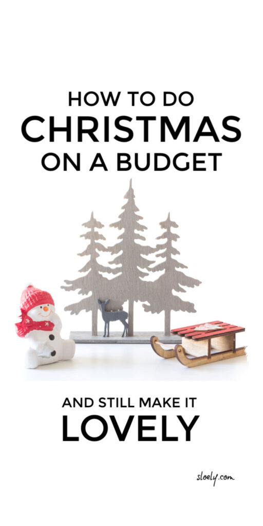 How To Do Christmas On A Budget