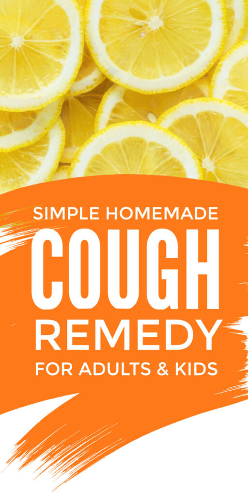 Homemade Cough Remedy For Adults and Kids