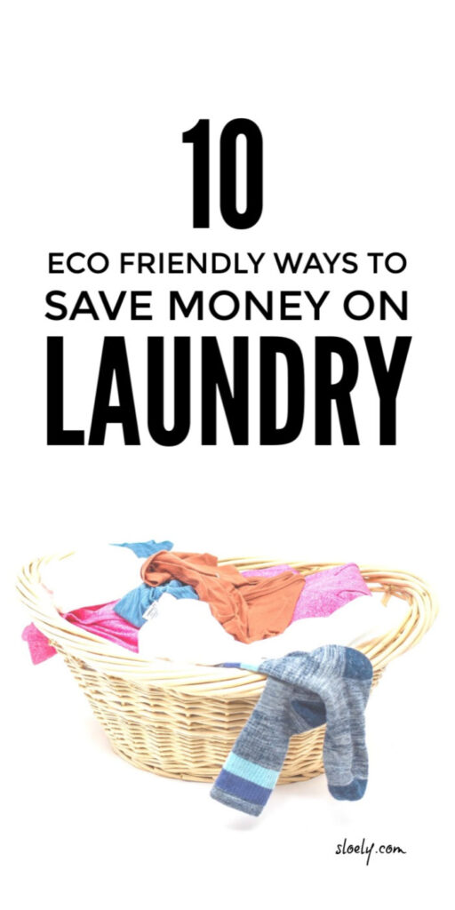 Eco Friendly Ways To Save Money On Laundry